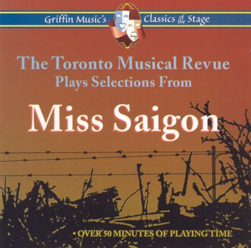 Miss Saigon (Highlights from the Toronto Musical Revue)