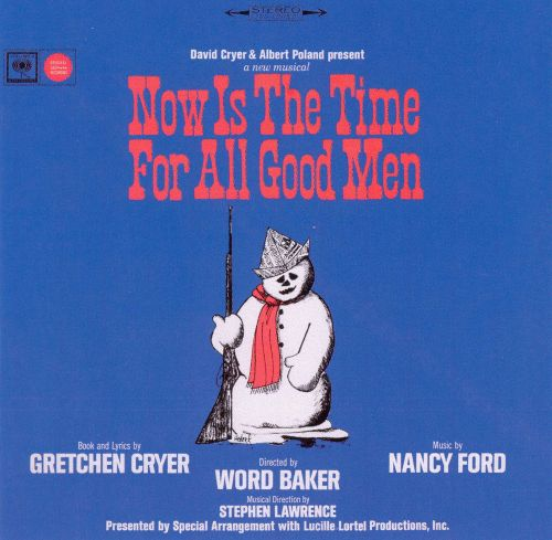 Now Is the Time for All Good Men [Original Cast]
