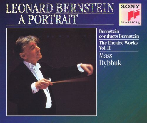 Leonard Bernstein: The Theatre Works, Vol. 2