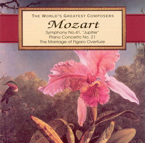 Mozart: Symphony No. 41 (Jupiter); Piano Concerto No. 21; The Marriage of Figaro Overture