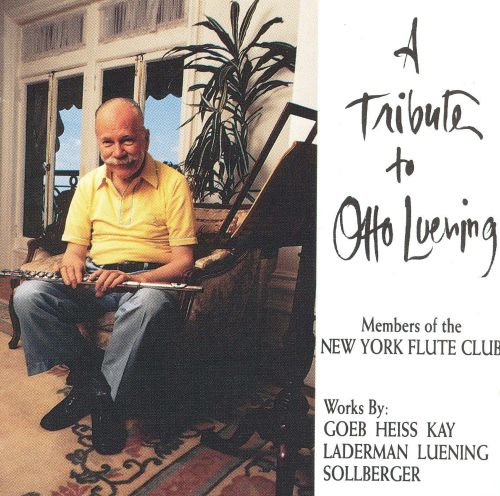 A Tribute to Otto Luening