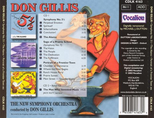 Don Gillis: Symphony 5-1/2; The Alamo; Portrait of a Prairie Town; The Man Who Invented Music