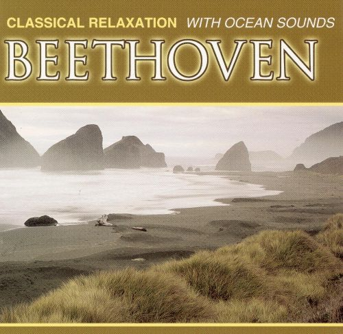 Classical Relaxation: Beethoven with Ocean Sounds