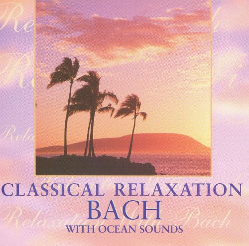 Classical Relaxation: Bach With Ocean Sounds