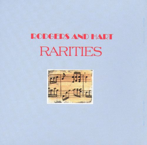 Rogers and Hart Rarities