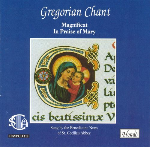 Gregorian Chant: Magnificat in Praise of Mary