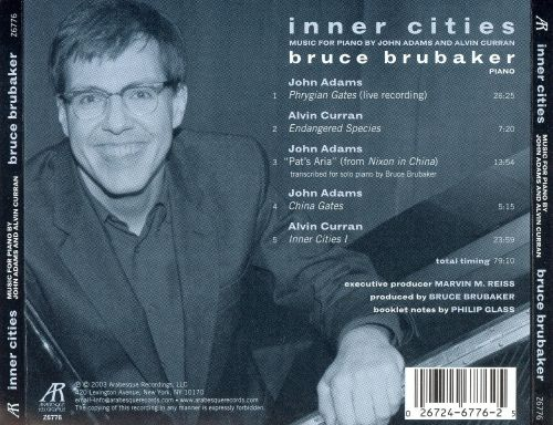 Inner Cities: Music for Piano by John Adams and Alvin Curran