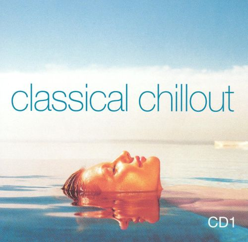 Classical Chillout, Vol. 1: Classic Films