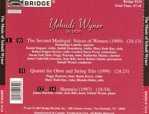 Yehudi Wyner: The Second Madrigal; Oboe Quartet; Horntrio