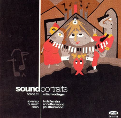 Sound Portraits: Songs by William Vollinger