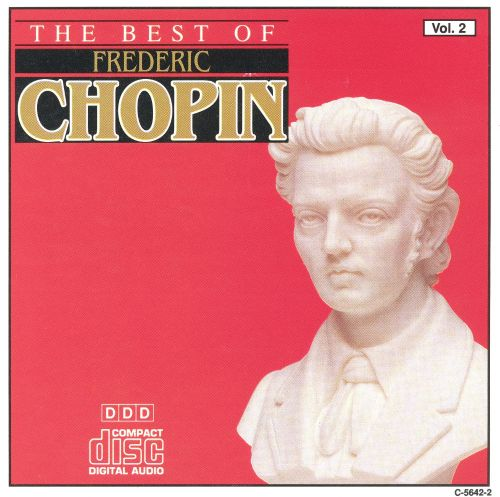 The Best of Frederic Chopin, Vol. 2