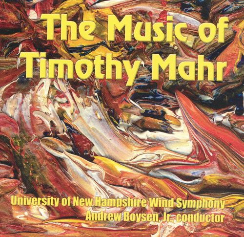 The Music of Timothy Mahr