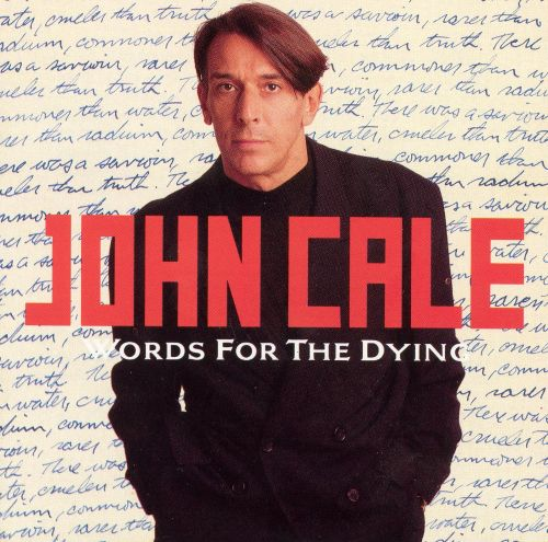 John Cale: Words for the Dying