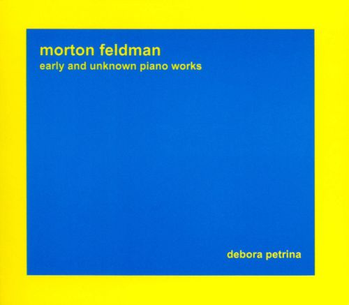 Morton Feldman: Early and Unknown Piano Works