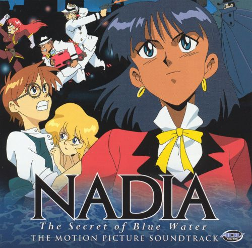 Nadia: The Secret of Blue Water (Motion Picture Soundtrack)