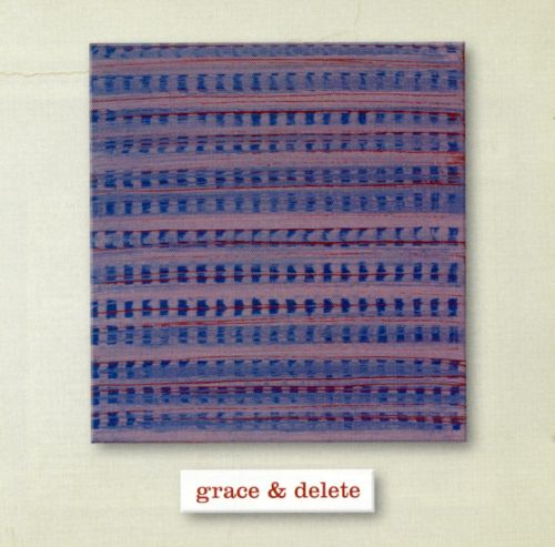 Grace and Delete