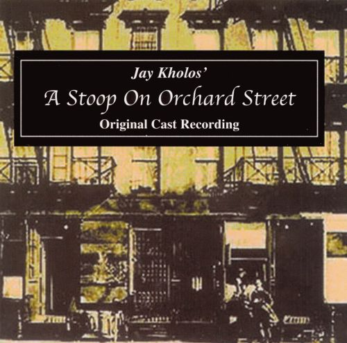 A Stoop on Orchard Street [Original Cast Recording]