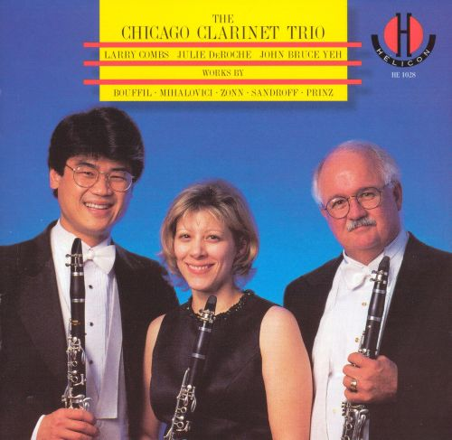 The Chicago Clarinet Trio Performs Bouffil, Mihalovici, Zonn, Sandroff, Prinz