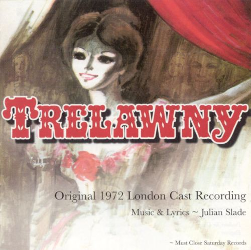 Trelawny (Original 1972 London Cast)