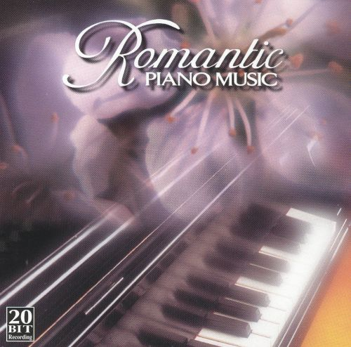 Romantic Piano Music, Vol  1 - Various Artists | Release