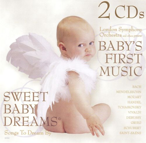 Sweet Baby Dreams and Baby's First Music