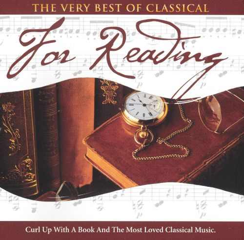The Very Best of Classical: For Reading