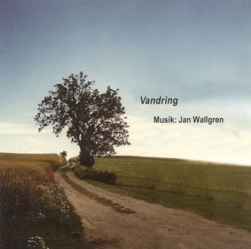 Vandring: Music of Jan Wallgren