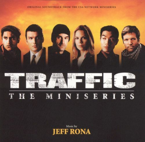 Traffic: The Miniseries [Original TV Soundtrack]