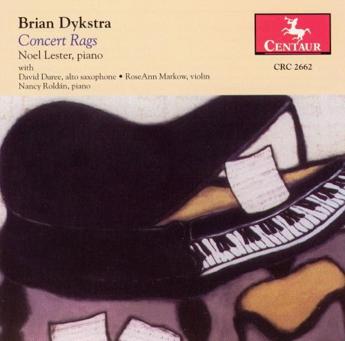 Brian Dykstra: Concert Rags