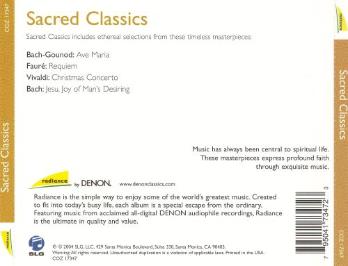 Sacred Classics: Spiritual Masterpieces by Bach, Handel, Vivaldi and more