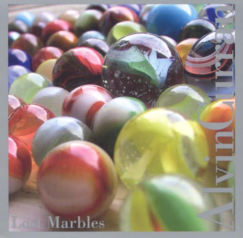 Lost Marbles: Music by Alvin Curran