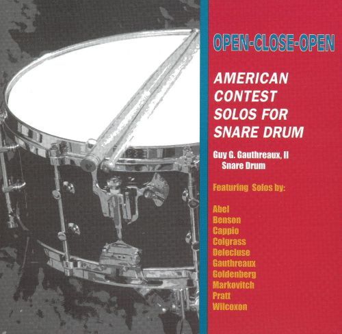 Open-Close-Open: American Contest Solos for Snare Drum