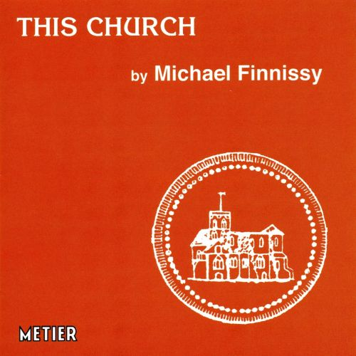 This Church: Music by Michael Finnissy