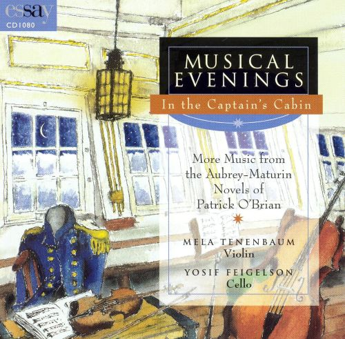 Musical Evenings in the Captain's Cabin: More Music from the Aubrey-Maturin Novels of Patrick O'Brian