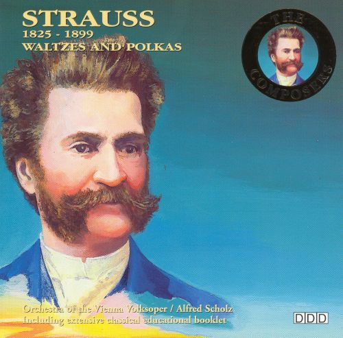 Strauss: Waltzes and Polkas