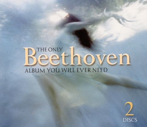 The Only Beethoven Album You Will Ever Need
