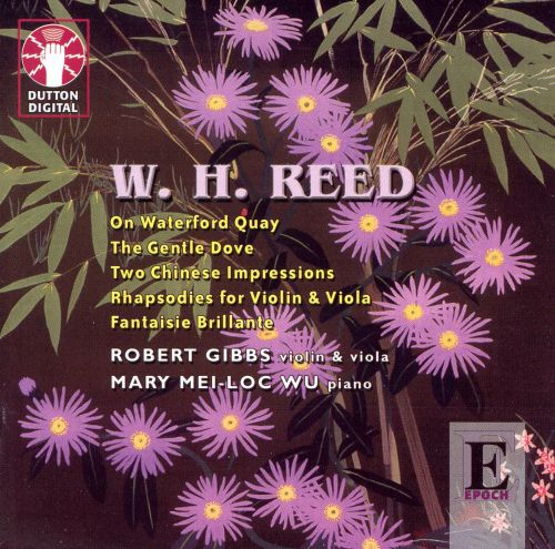 W.H. Reed: On Waterford Quay; The Gentle Dove; Two Chinese Impressions