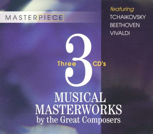 Musical Masterworks by the Great Composers