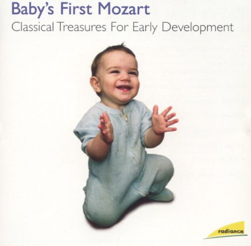 Baby's First Mozart: Classical Treasures for Early Development