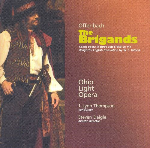 Offenbach: The Brigands