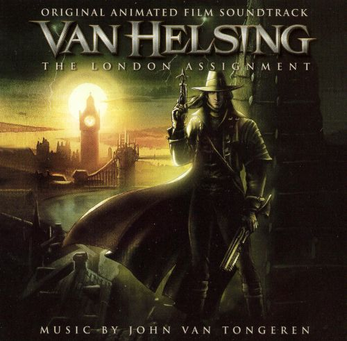 Van Helsing: The London Assignment (Original Animated Film Soundtrack)