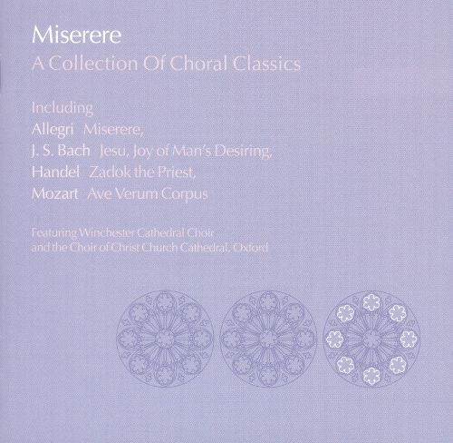 Miserere: A Collection of Choral Classics