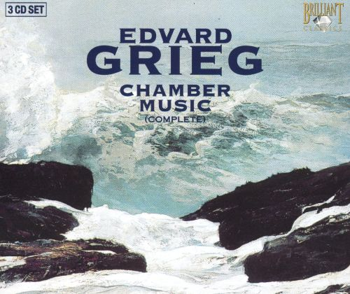 Grieg: Chamber Music (Complete)