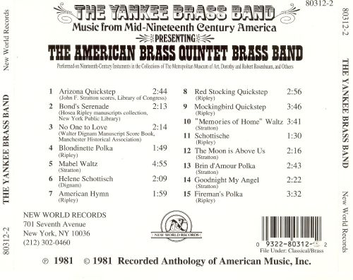 The Yankee Brass Band: Music from Mid-Nineteenth Century America