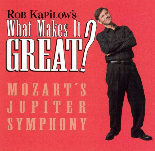 What Makes It Great?: Mozart's Jupiter Symphony