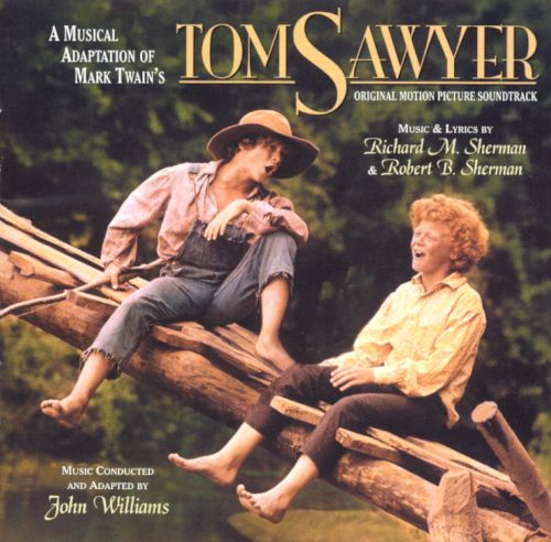 A Musical Adaptation of Mark Twain's Tom Sawyer [Original Motion Picture Soundtracks]
