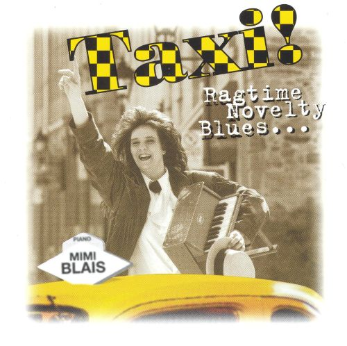 Taxi! Ragtime Novelty Blues