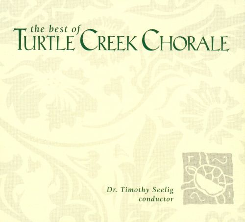 The Best of the Turtle Creek Chorale