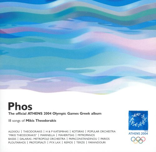 Phos: The Official Athens 2004 Olympic Games Greek Album