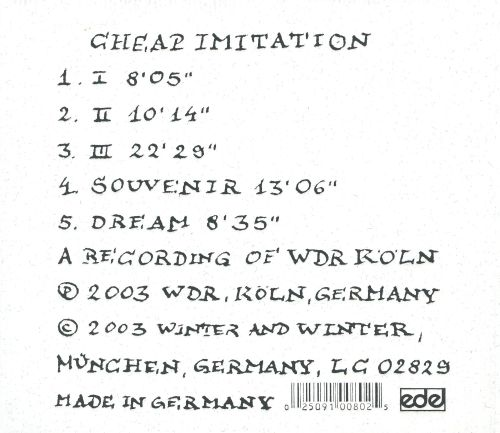 3 Compositions by John Cage: Cheap Imitation; Souvenir; Dream